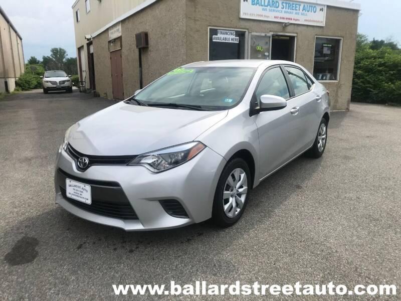 2015 Toyota Corolla for sale at Ballard Street Auto in Saugus MA