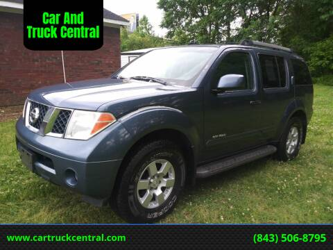 2005 Nissan Pathfinder for sale at Car And Truck Central in Dillon SC