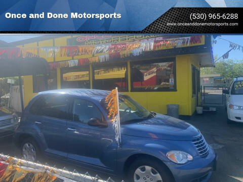 2007 Chrysler PT Cruiser for sale at Once and Done Motorsports in Chico CA