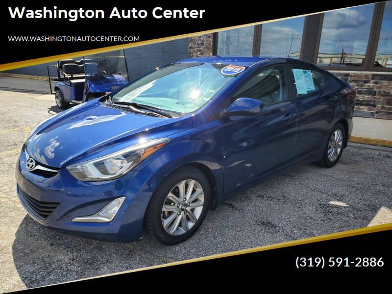 2015 Hyundai Elantra for sale at Washington Auto Center in Washington IA