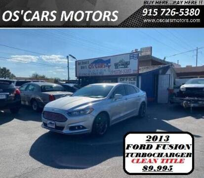 2013 Ford Fusion for sale at Os'Cars Motors in El Paso TX