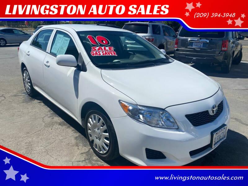 2010 Toyota Corolla for sale at LIVINGSTON AUTO SALES in Livingston CA