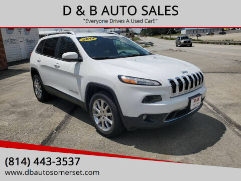2014 Jeep Cherokee for sale at D & B AUTO SALES in Somerset PA