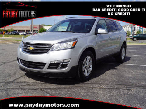 2013 Chevrolet Traverse for sale at Payday Motors in Wichita And Topeka KS