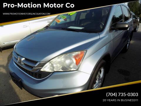 2010 Honda CR-V for sale at Pro-Motion Motor Co in Lincolnton NC