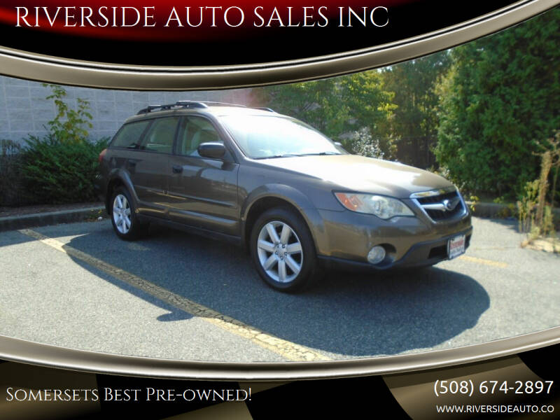 2008 Subaru Outback for sale at RIVERSIDE AUTO SALES INC in Somerset MA