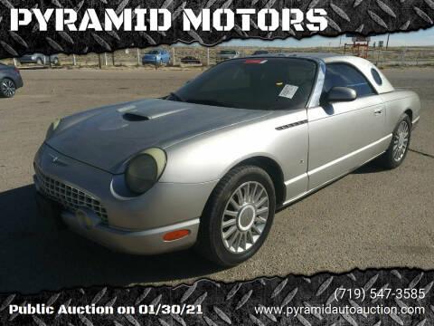 2004 Ford Thunderbird for sale at PYRAMID MOTORS - Pueblo Lot in Pueblo CO