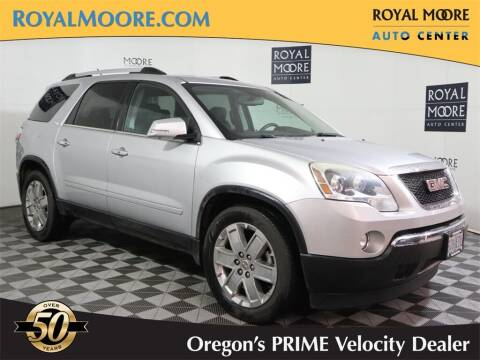 2010 GMC Acadia for sale at Royal Moore Custom Finance in Hillsboro OR