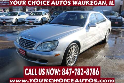 2003 Mercedes-Benz S-Class for sale at Your Choice Autos - Waukegan in Waukegan IL