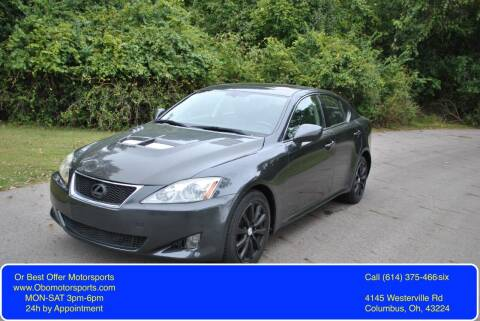 2007 Lexus IS 250 for sale at Or Best Offer Motorsports in Columbus OH