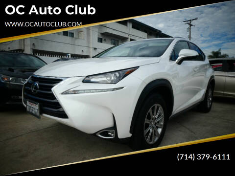 2017 Lexus NX 200t for sale at OC Auto Club in Midway City CA