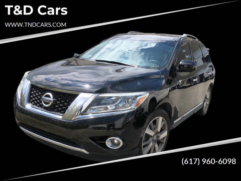2014 Nissan Pathfinder for sale at T&D Cars in Holbrook MA