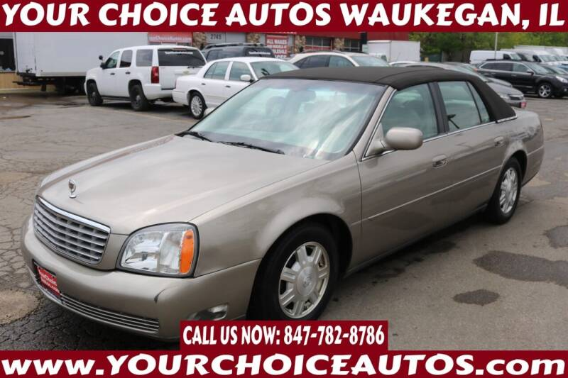 2004 Cadillac DeVille for sale at Your Choice Autos - Waukegan in Waukegan IL