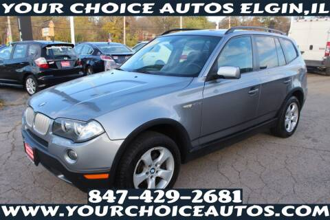 2007 BMW X3 for sale at Your Choice Autos - Elgin in Elgin IL
