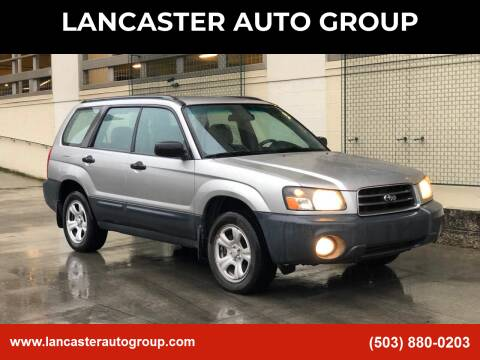 2005 Subaru Forester for sale at LANCASTER AUTO GROUP in Portland OR