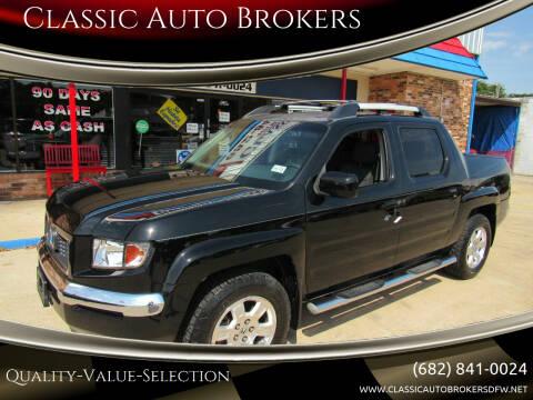 2008 Honda Ridgeline for sale at Classic Auto Brokers in Haltom City TX