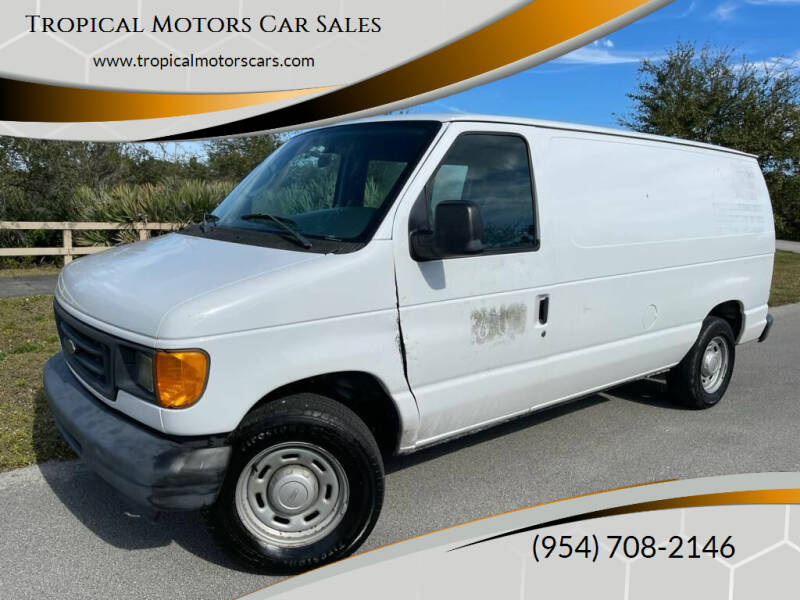 2005 Ford E-Series Cargo for sale at Tropical Motors Car Sales in Deerfield Beach FL