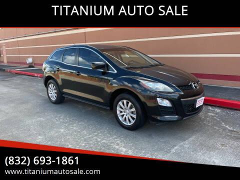 2012 Mazda CX-7 for sale at TITANIUM AUTO SALE in Houston TX