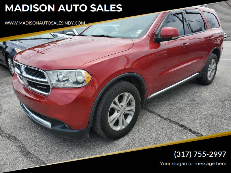 2011 Dodge Durango for sale at MADISON AUTO SALES in Indianapolis IN