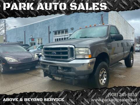 2003 Ford F-250 Super Duty for sale at PARK AUTO SALES in Roselle NJ