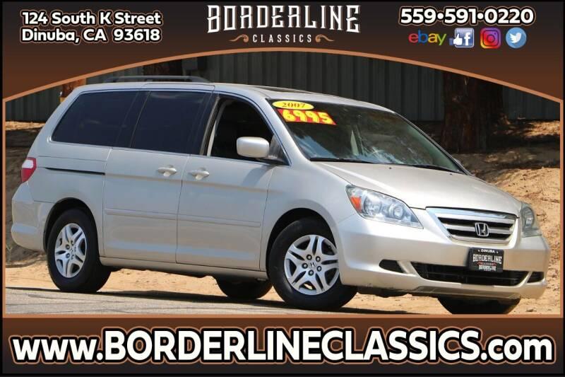 2007 Honda Odyssey for sale at Borderline Classics in Dinuba CA