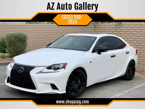 2015 Lexus IS 250 for sale at AZ Auto Gallery in Mesa AZ