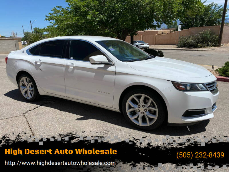 2016 Chevrolet Impala for sale at High Desert Auto Wholesale in Albuquerque NM