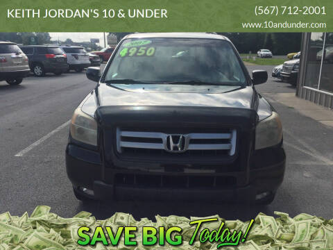 2007 Honda Pilot for sale at KEITH JORDAN'S 10 & UNDER in Lima OH