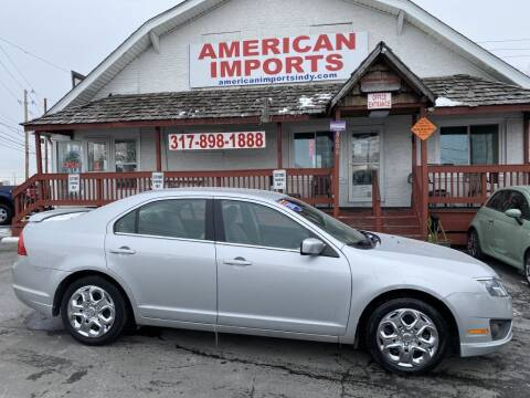 2010 Ford Fusion for sale at American Imports INC in Indianapolis IN