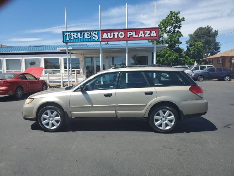 2008 Subaru Outback for sale at True's Auto Plaza in Union Gap WA