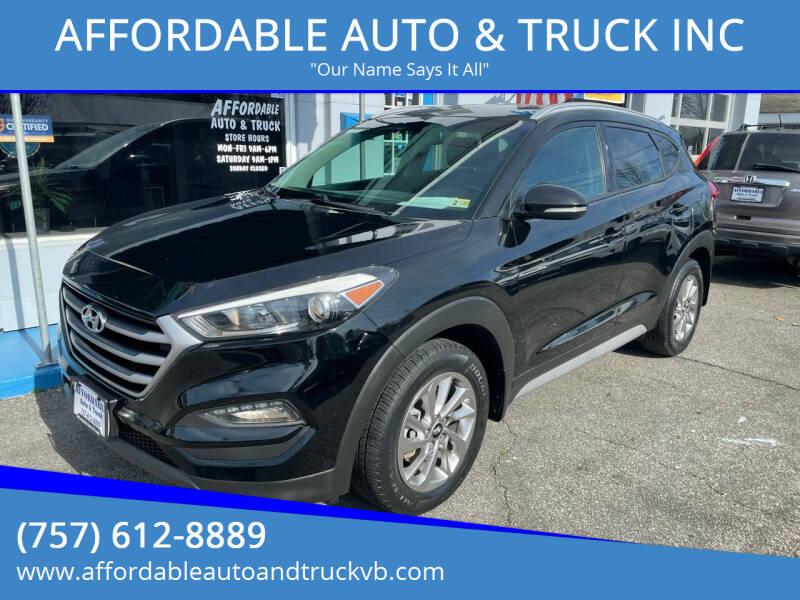 2017 Hyundai Tucson for sale at AFFORDABLE AUTO & TRUCK INC in Virginia Beach VA