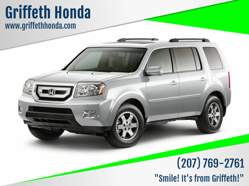 2011 Honda Pilot for sale at Griffeth Honda - Pre Owned in Presque Isle ME