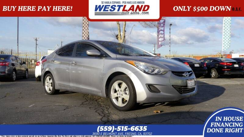 2013 Hyundai Elantra for sale at Westland Auto Sales on 7th in Fresno CA