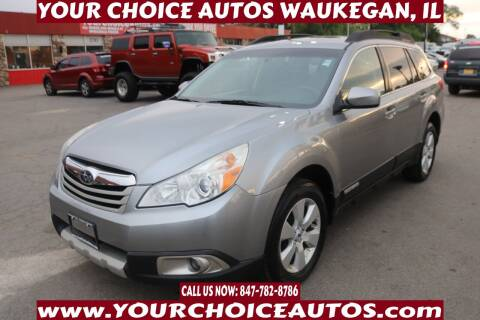 2011 Subaru Outback for sale at Your Choice Autos - Waukegan in Waukegan IL
