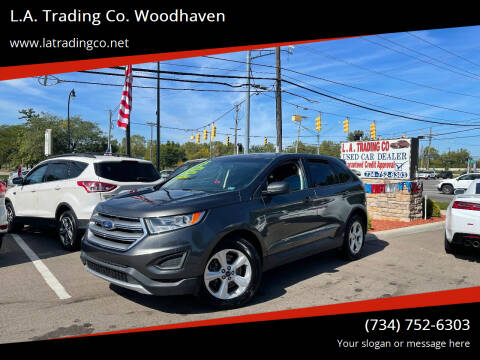 2015 Ford Edge for sale at L.A. Trading Co. Woodhaven in Woodhaven MI