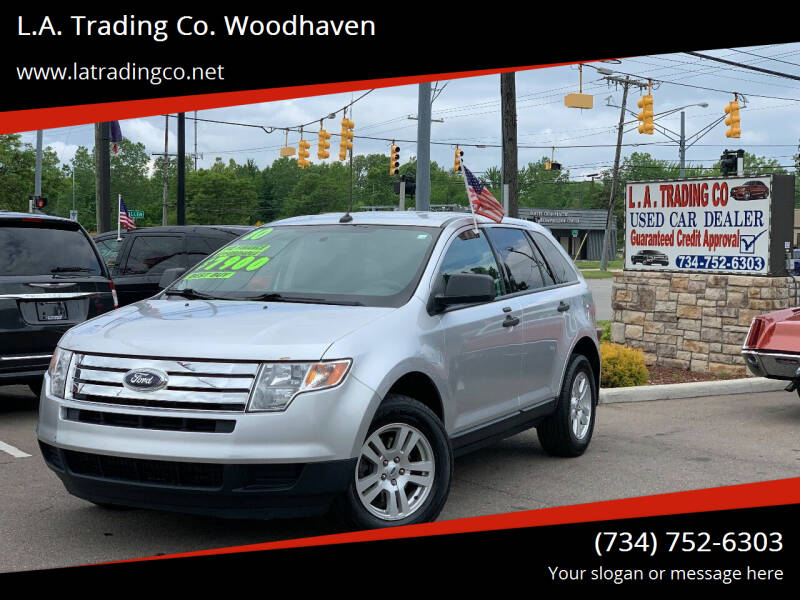 2010 Ford Edge for sale at L.A. Trading Co. Woodhaven - L.A. Trading Co. Detroit in Detroit MI