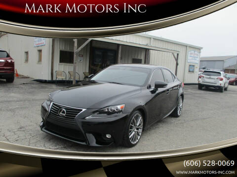 2015 Lexus IS 250 for sale at Mark Motors Inc in Gray KY