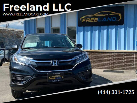 2015 Honda CR-V for sale at Freeland LLC in Waukesha WI