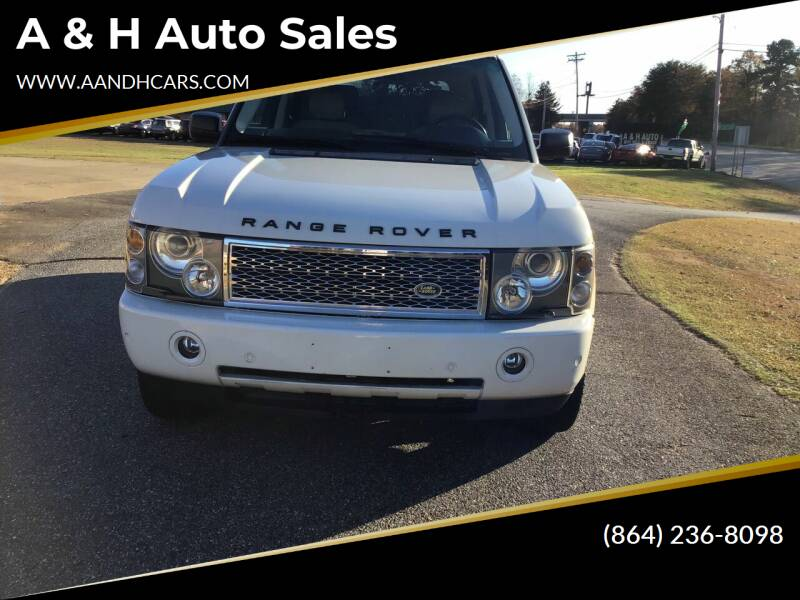 2005 Land Rover Range Rover for sale at A & H Auto Sales in Greenville SC