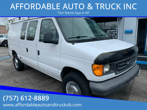 2005 Ford E-Series Cargo for sale at AFFORDABLE AUTO & TRUCK INC in Virginia Beach VA
