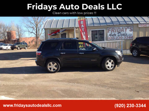 2007 GMC Acadia for sale at Fridays Auto Deals LLC in Oshkosh WI