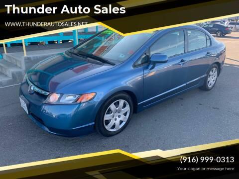 2007 Honda Civic for sale at Thunder Auto Sales in Sacramento CA