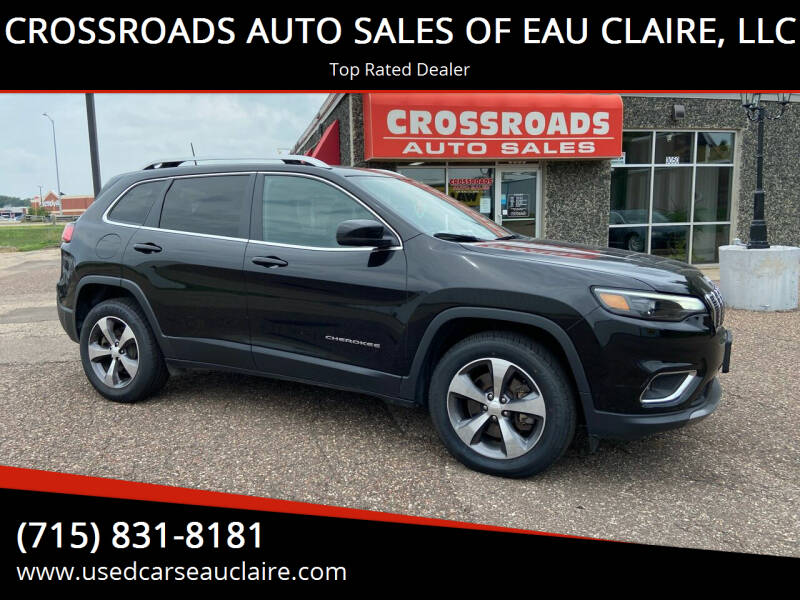 2019 Jeep Cherokee for sale at CROSSROADS AUTO SALES OF EAU CLAIRE, LLC in Eau Claire WI
