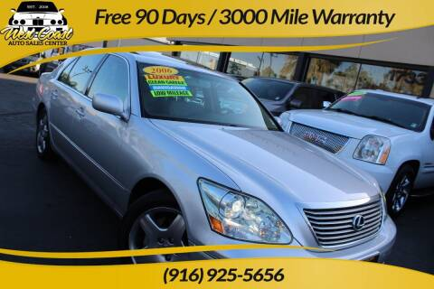2006 Lexus LS 430 for sale at West Coast Auto Sales Center in Sacramento CA