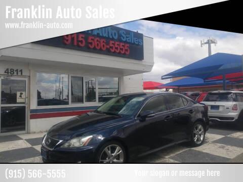 2010 Lexus IS 250 for sale at Franklin Auto Sales in El Paso TX