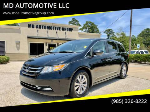 2014 Honda Odyssey for sale at MD AUTOMOTIVE LLC in Slidell LA