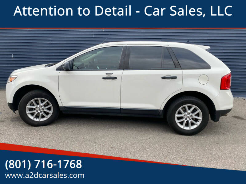 2013 Ford Edge for sale at Attention to Detail - Car Sales, LLC in Ogden UT