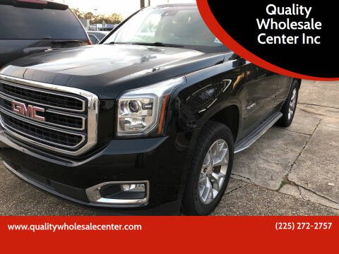 2015 GMC Yukon for sale at Quality Wholesale Center Inc in Baton Rouge LA