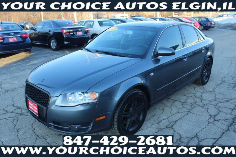 2007 Audi A4 for sale at Your Choice Autos - Elgin in Elgin IL
