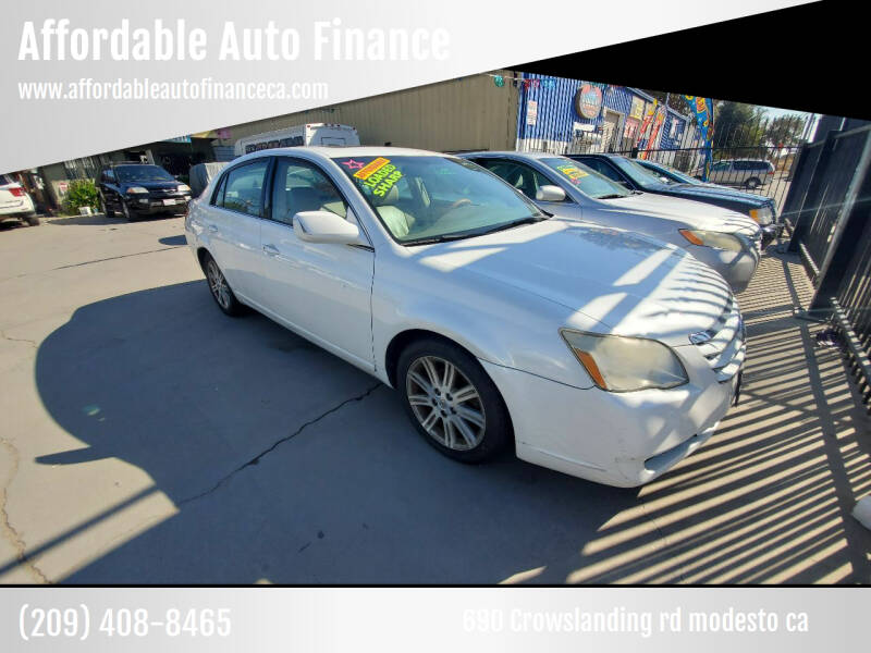 2006 Toyota Avalon for sale at Affordable Auto Finance in Modesto CA